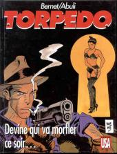 Torpedo -12- Devine qui va morfler ce soir...