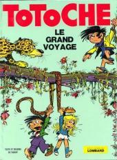 Totoche -4- Le grand voyage
