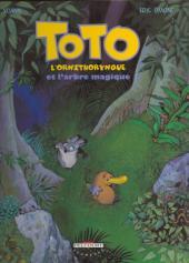 Toto l'ornithorynque -1- Toto l'ornithorynque et l'arbre magique