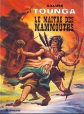 Tounga (Cartonné) -11- Le maître des mammouths