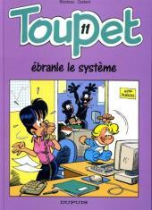 Toupet -11- Toupet ébranle le système
