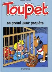 Toupet -17- Toupet en prend pour perpète