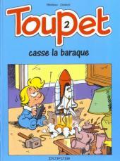 Toupet -2- Toupet casse la baraque