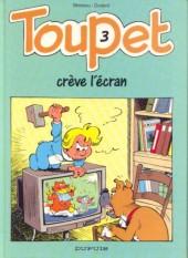 Toupet -3- Toupet crève l'écran