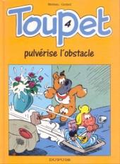 Toupet -4- Toupet pulvérise l'obstacle