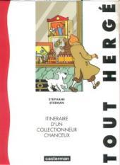 (AUT) Hergé -51- Tout Hergé, itinéraire d'un collectionneur chanceux