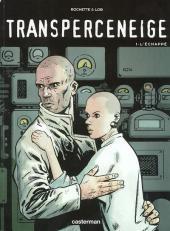 Le transperceneige -1b1999- L'échappé