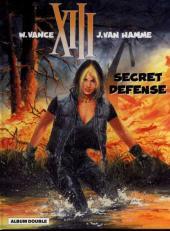 XIII (France Loisirs - Album Double) -7- Secret défense / Lachez les chiens