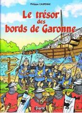 Tristan Queceluila (Les Aventures de) -6- Le trésor des bords de Garonne