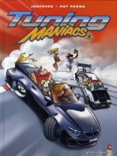 Tuning maniacs -3- Tome 3
