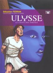 Ulysse (EP Editions) -2- Le chant des sirènes