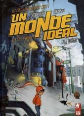 Un moNde idéal -1- Les contes du villageois - Cycle 1 - L'usine