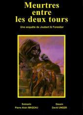 Une enquête de Joubert et Forestier -2- Meurtres entre les deux tours