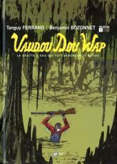 Vaudou Dou Wap -1- La goutte d'eau qui fait déborder le Bayou