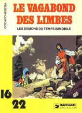 Le vagabond des Limbes (16/22) -4138- Les démons du temps immobile