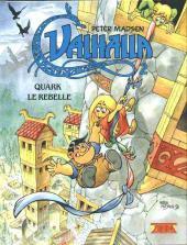 Valhalla -2- Quark le rebelle