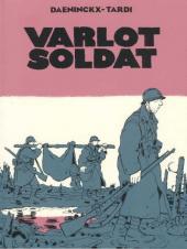 Varlot soldat - Tome TL