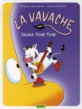 La vavache -2- Tagada tsoin tsoin