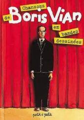 Chansons en Bandes Dessinées  - Chansons de Boris Vian en bandes dessinées