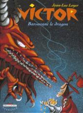 Victor (Loyer) -2- Barsacane le dragon