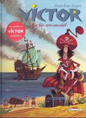 Victor (Loyer) -3- La fée arc-en-ciel