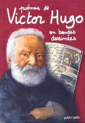 Poèmes en bandes dessinées - Poèmes de Victor Hugo en bandes dessinées