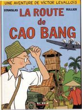 Victor Levallois -2- La route de Cao Bang