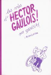 Les vies d'Hector Gaulois !
