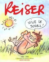 Les années Reiser -9- Vive le soleil