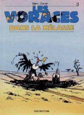 Les voraces -3- Dans la mélasse