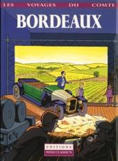 Les voyages du Comte -1- Bordeaux