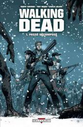 Walking Dead -1a2007- Passé décomposé