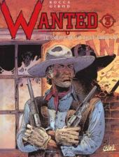 Wanted (Rocca / Girod) -3- Le shérif de la ville sans loi