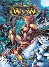 WaoW -3- À mort les morts !