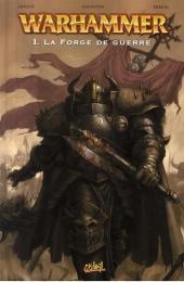 Warhammer -1- La Forge de guerre