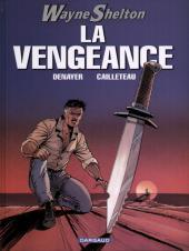 Wayne Shelton -5- La vengeance