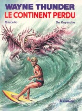 Wayne Thunder -1- Le continent perdu