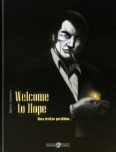 Welcome to Hope -1- Deux droites parallèles...