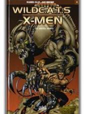 WildC.A.T.S / X-Men -4- Les années noires