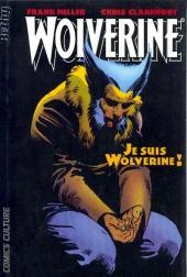 Wolverine (Comics Culture) -3- Je suis Wolverine !