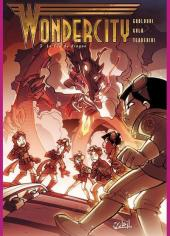 Wondercity -3- Le Feu du Dragon