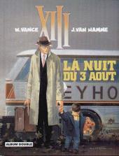 XIII (France Loisirs - Album Double) -4- La nuit du 3 août / Treize contre un