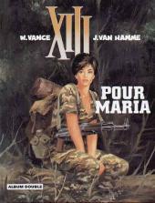 XIII (France Loisirs - Album Double) -5- Pour Maria / El cascador