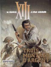 XIII (France Loisirs - Album Double) -6- Trois montres d'argent / Le jugement
