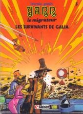Yann le migrateur -5- Les survivants de Galia