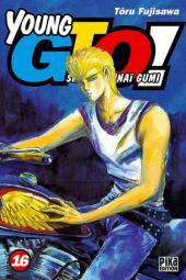 Young GTO - Shonan Junaï Gumi -16- Tome 16