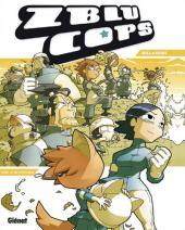 Zblu Cops -2-  Cruel et métaphysique