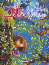 Zélie -2- Le bâton maléfique
