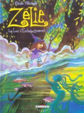 Zélie -3- Le Lac d'Entredeuxmarais