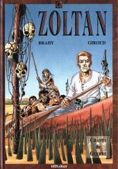 Zoltan -1- Chants de guerre